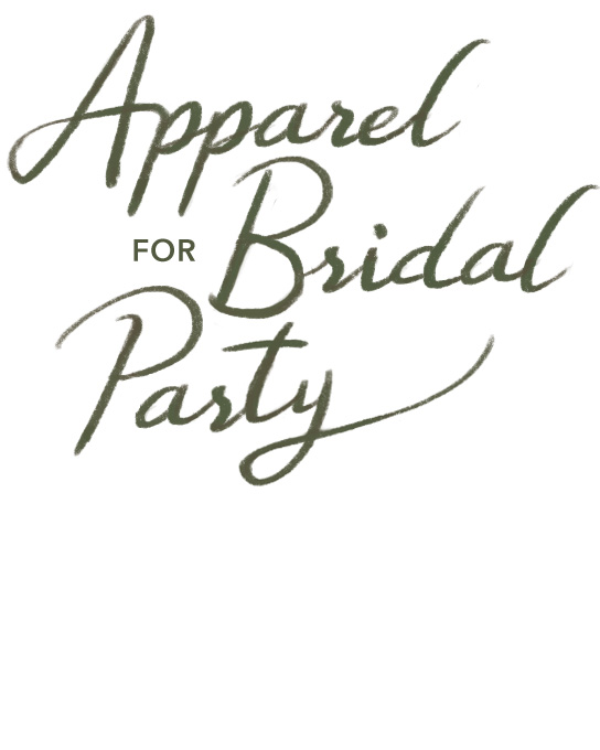 Apparel for Bridal Party