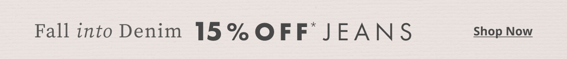 15% off Select Jeans